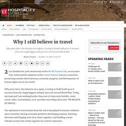 Why I still believe in travel, Hospitality News, ET HospitalityWorld