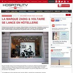 La marque Zadig & Voltaire se lance en hôtellerie