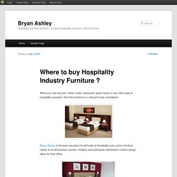 Where to buy Hospitality Industry Furniture ?