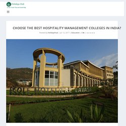 Why it is important to choose the best hospitality management colleges in India?