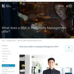 What does a BBA in Hospitality Management offer?
