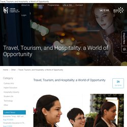 Travel, Tourism, and Hospitality: a World of Opportunity