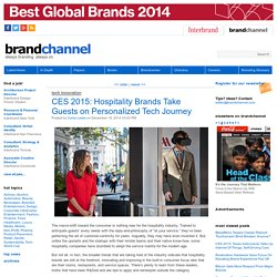 CES 2015: Hospitality Brands Take Guests on Personalized Tech Journey