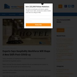Experts Says Hospitality Workforce Will Shape A New Shift Post-COVID-19 – Nimble Property Blog