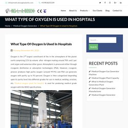 What Type Of Oxygen Is Used In Hospitals - medicaloxygenplants