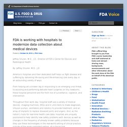 FDA is working with hospitals to modernize data collection about medical devices