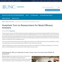 Hospitals Turn to Researchers for Mask Efficacy Answers - UNC Research