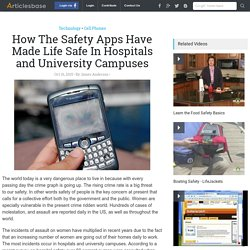 How The Safety Apps Have Made Life Safe In Hospitals and University Campuses