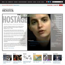 Hostage: The Jill Carroll Story - csmonitor.com