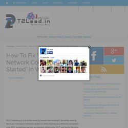 "How To Fix ""The Hosted Network Couldn't Be Started"" in Windows - T2Lead"