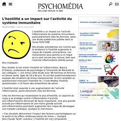 L'hostilité a un impact sur l'activité du système immunitaire