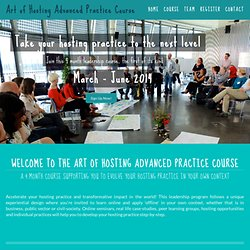Art of Hosting Advanced Practice Course