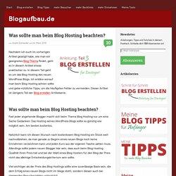 Was sollte man beim Blog Hosting beachten? - Blogaufbau.de