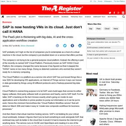 SAP is now hosting VMs in its cloud. Just don't call it HANA
