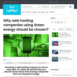 Why web hosting companies using green energy should be chosen?