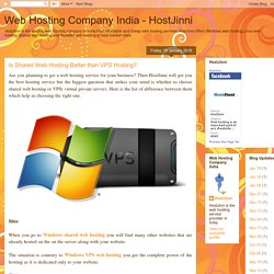 Web Hosting Company India - HostJinni: Is Shared Web Hosting Better than VPS Hosting?