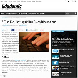 5 Tips For Hosting Online Class Discussions