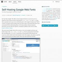 Self-Hosting Google Web Fonts