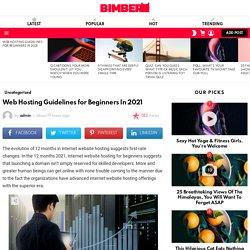 Web Hosting Guidelines for Beginners In 2021