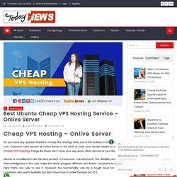 Cheap VPS Hosting with Secure and great reliability - Onlive Server