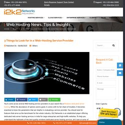 3 Things to Look for in a Web-Hosting Service Provider