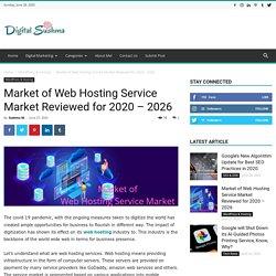 Market of Web Hosting Service Market Reviewed for 2020 – 2026