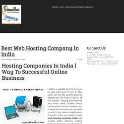 Best Web Hosting Company in India - Find The Right Linux Hosting Services For Your Business