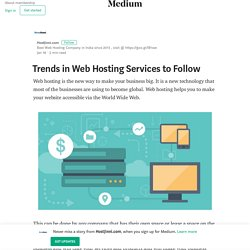 Trends in Web Hosting Services to Follow – HostJinni.com