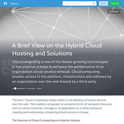 A Brief View on the Hybrid Cloud Hosting and Solutions (with image) · davids44119