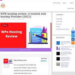 WPX hosting review: A trusted web hosting Provider [2021]