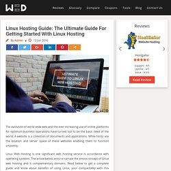 Linux Hosting Guide: The Ultimate Guide For Getting Started With Linux Hosting