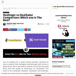 Hostinger vs HostGator - Which One Is The Best in 2021 For Web Hosting