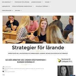 Så här arbetar jag under höstterminen i kursen Svenska 3! – Strategier för lärande