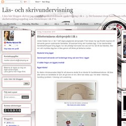 Läs- och skrivundervisning : Höstterminens skrivprojekt i åk 1