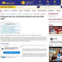 [HOT] Bảng giá nệm cao su Kymdan khuyến mãi mới nhất 2020