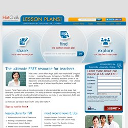 HotChalk's Lesson Plans Page - Lesson Plans for Teacher by Teachers