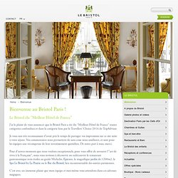 HOTEL LE BRISTOL PARIS | HOTEL DE LUXE 5 ETOILES PARIS