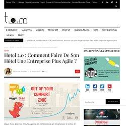 Hotel 2.0 : Comment faire de son hôtel une entreprise plus agile ? - TOM
