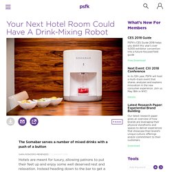 Your Next Hotel Room Could Have A Drink-Mixing Robot