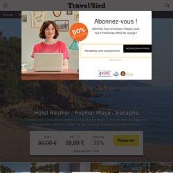 Hôtel Reymar / Reymar Playa *** + vols