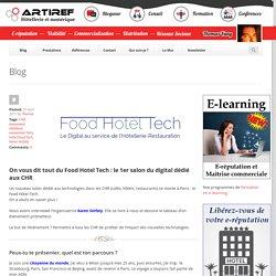 On vous dit tout du Food Hotel Tech : le 1er salon du digital dédié aux CHR - Artiref