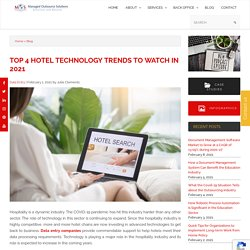 Top four Hotel Technology Trends to Watch in 2021