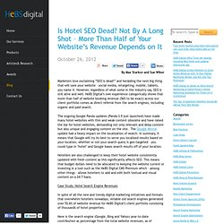 Is Hotel SEO Dead? Not by a Long Shot – More Than Half of Your Website's Revenue Depends on It