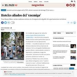 Hoteles aliados del 'enemigo'