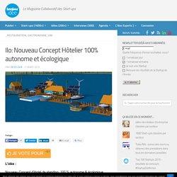 Ilo: Nouveau Concept Hôtelier 100% autonome et écologique