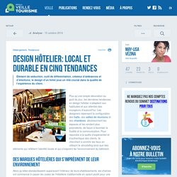» Design hôtelier: local et durable en cinq tendances