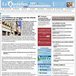 Les hôteliers se vengent sur les clients qui passent par les OTA - Hébergement sur Le Quotidien du Tourisme