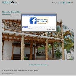 Hotelito Chuuk Kay - Guía Holbox - Holbox Guide