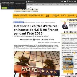 Hôtellerie : chiffre d'affaires en hausse de 4,6 % en France pendant l'été 2015