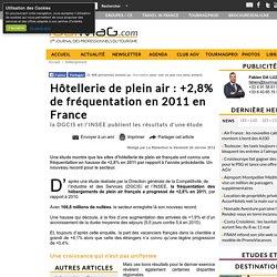 Hôtellerie de plein air : +2,8% de fréquentation en 2011 en France